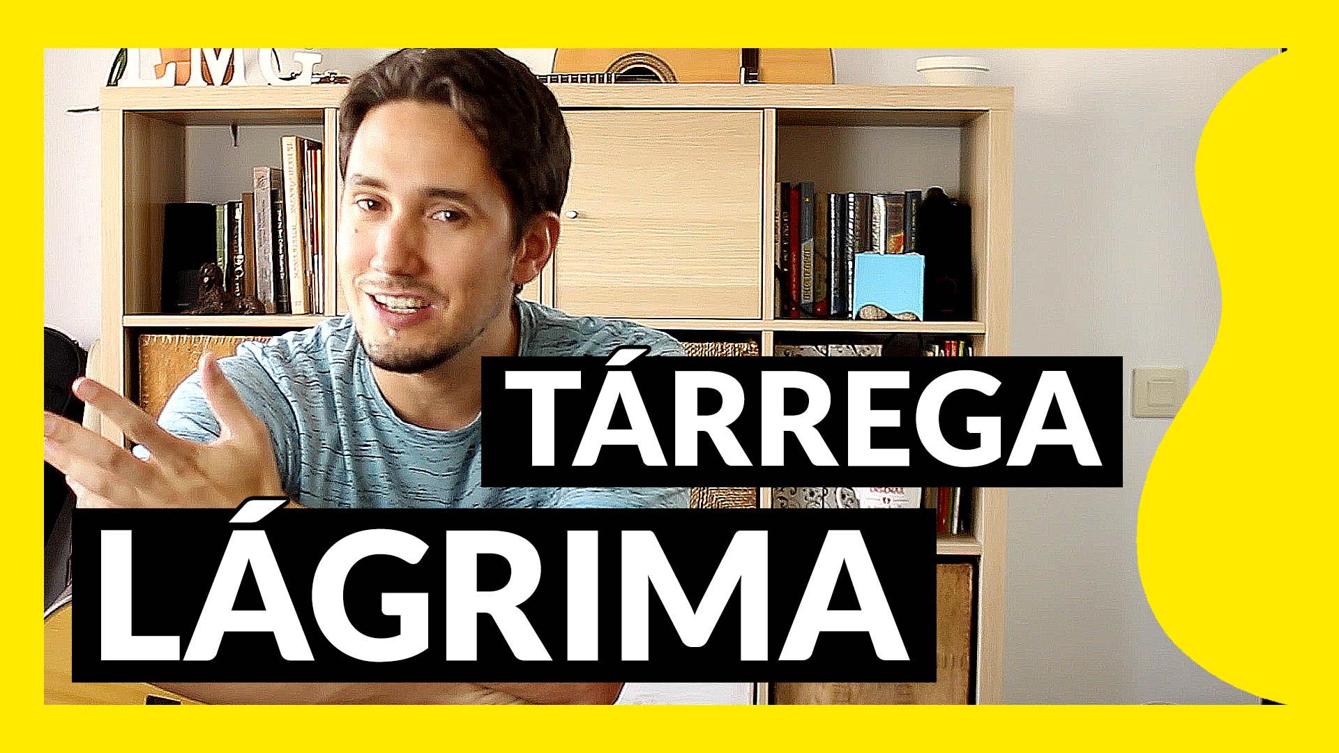 Miniatura de Lágrima de Tárrega para guitarra tutorial