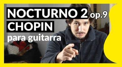 Nocturno 2 op.9 de chopin para guitarra